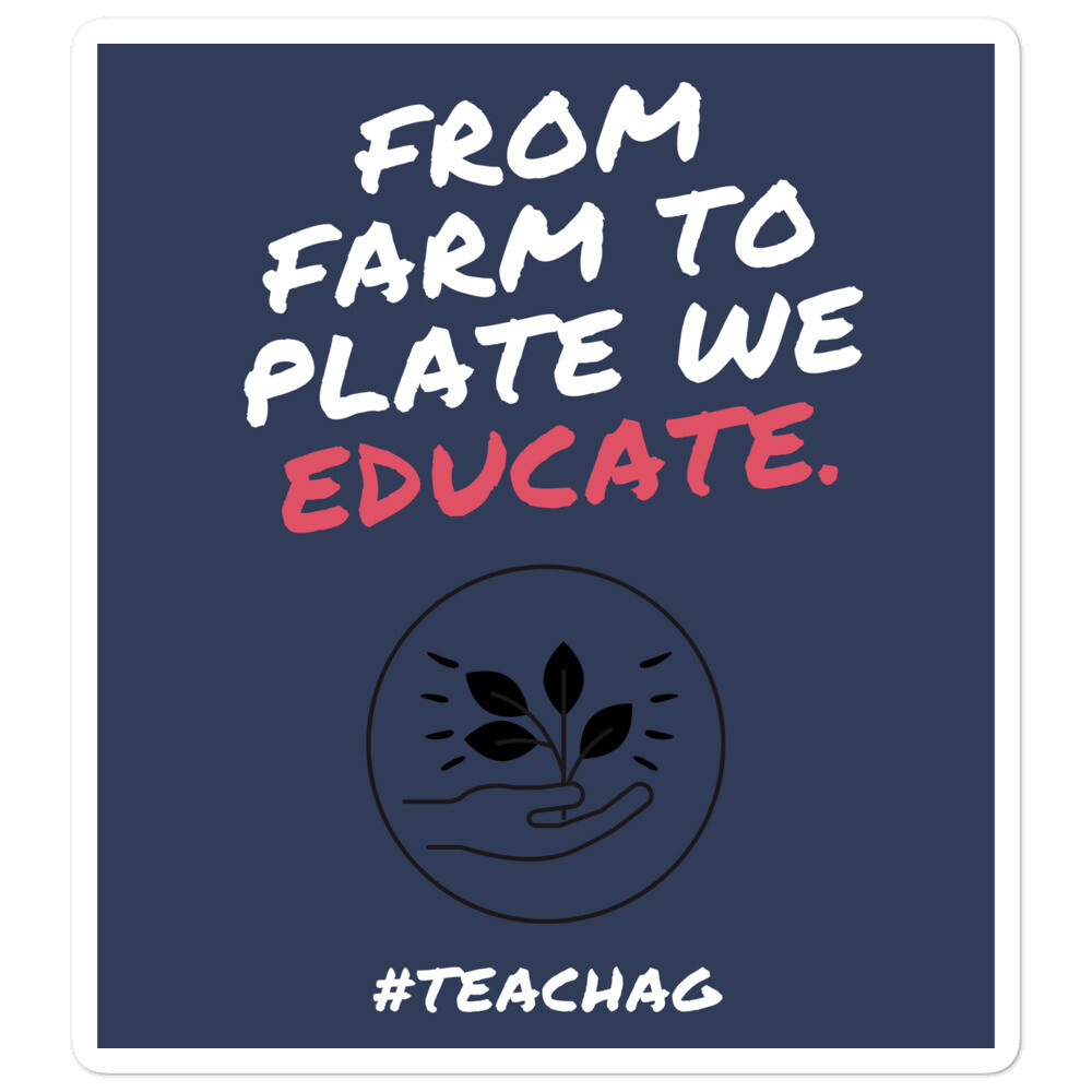 From Farm To Plate We Educate Bubble-free stickers
