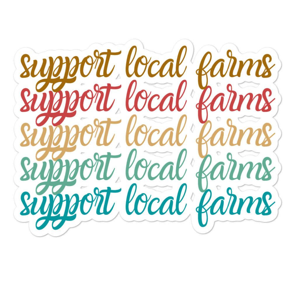 Support Local Farms Bubble-free stickers