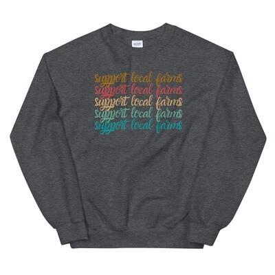 Support Local Farms Unisex Sweatshirt