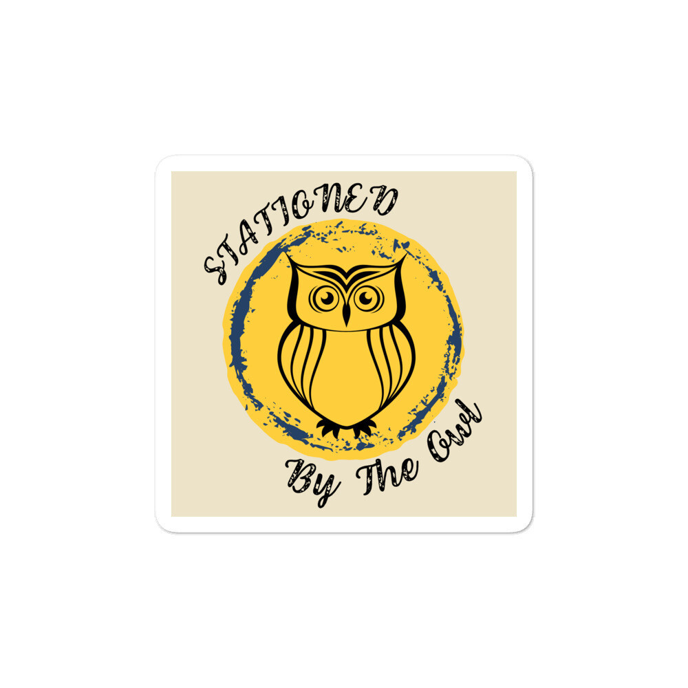 Stationed By The Owl Bubble-free Stickers