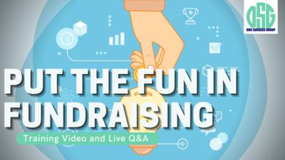 Putting the Fun in Fundraising