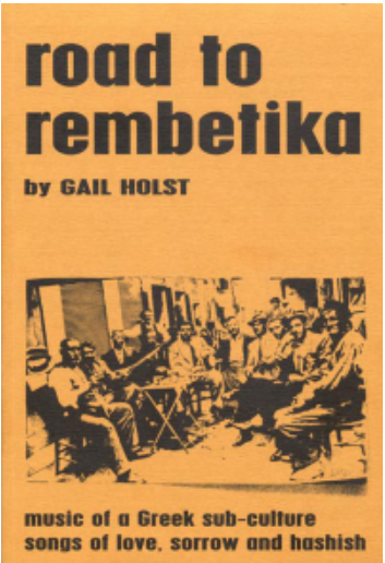 The Road To Rembetika - Music of a Greek Sub-culture - Book & CD