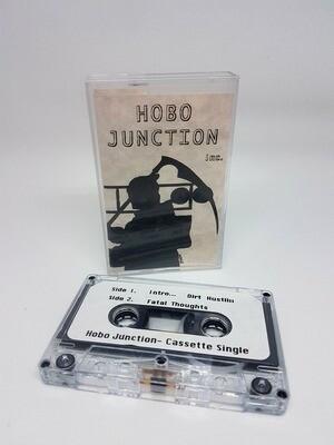 Hobo Junction - Dirt Hustlin / Fatal Thoughts