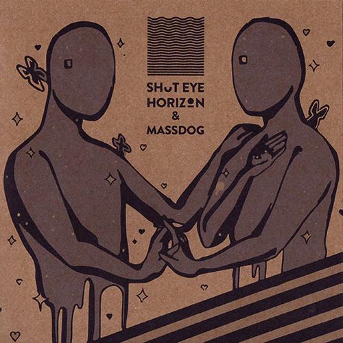 MassDog aka Massive & Shut eye horizon 7 inch