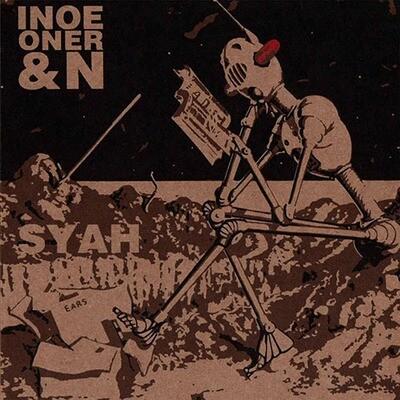 Inoe oner & N - Ears 7 inch