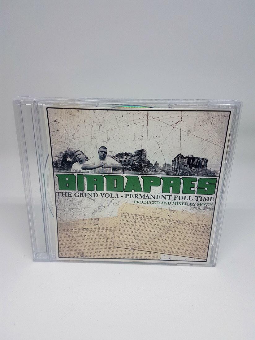 Birdapres - The grind Vol 1 - Permanent full time