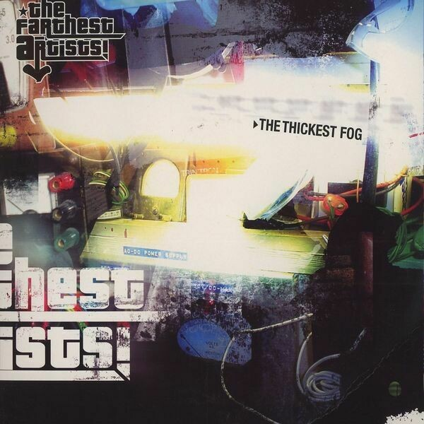 Farthest artists (Spex and Kegs) - The thickest fog