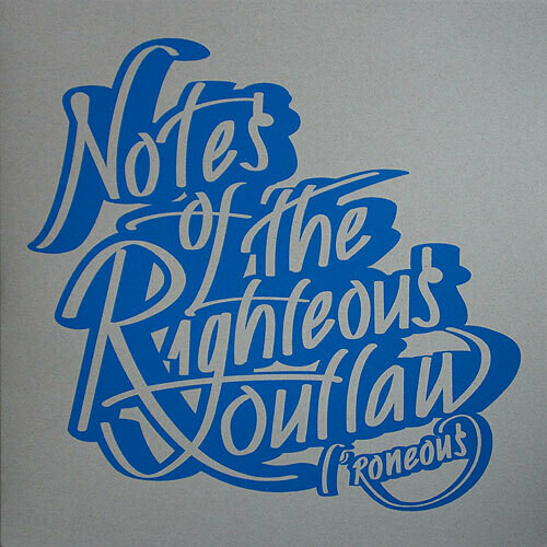 L*Roneous - Notes of the righteous outlaw