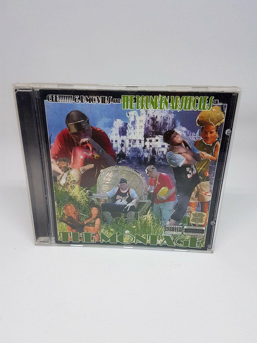 The Drunken arseholes - The Montage