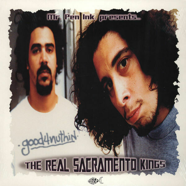 Good4nuthin - The real Sacremento kings (the Cuf)
