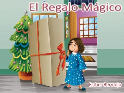 EL REGALO MÁGICO