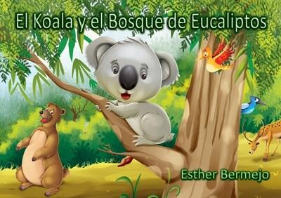 EL KOALA Y EL BOSQUE DE EUCALIPTOS