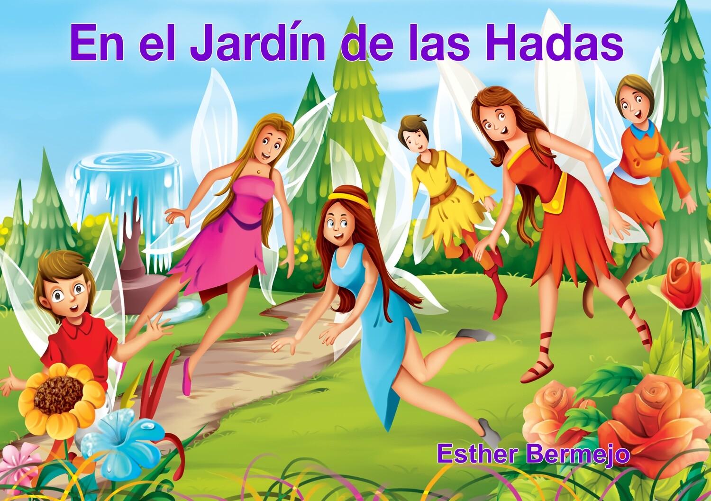 EN EL JARDÍN DE LAS HADAS