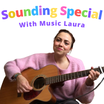 Sounding Special (Tues 6th July at 10:30am)