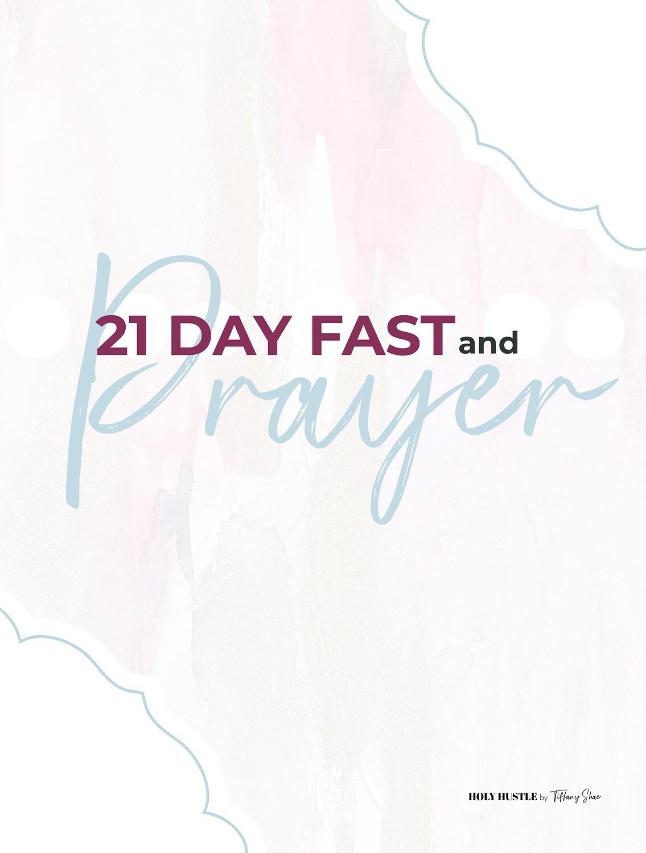21 Day Fast + Prayer Pack - DIGITAL SIZE 9.25