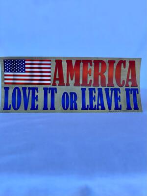 """America Love It Or Leave It"" Bumper Sticker"