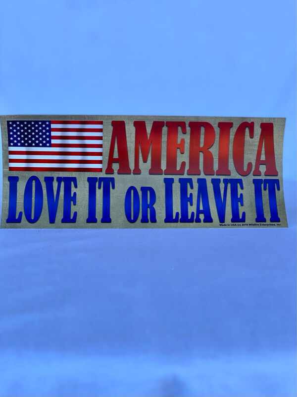 """America Love It Or Leave It"" Bumper Sticker"