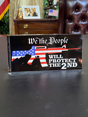 We The People Will Protect The 2nd Amendment Bumper Sticker