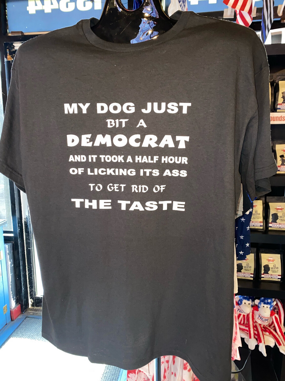 My Dog Bit A Democrat…
