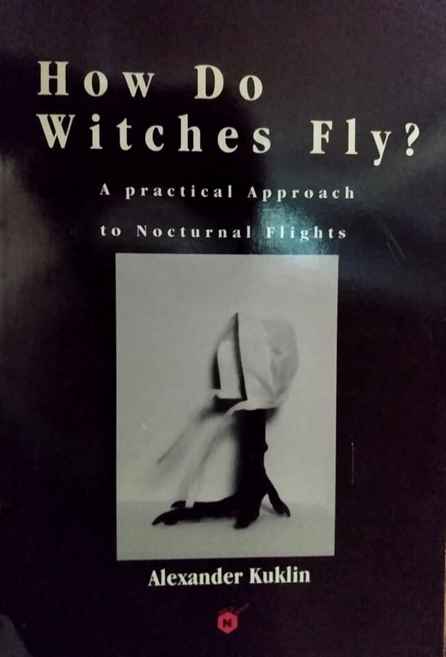 How Do Witches Fly? - RARE & SIGNED