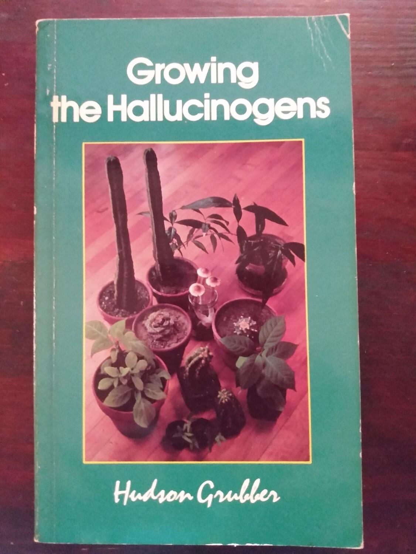 Growing the Hallucinogens