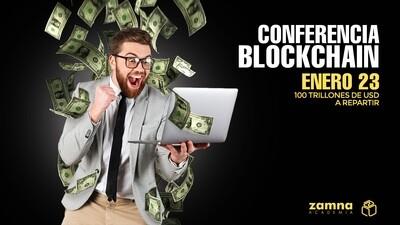 Conferencia Blockchain Zamna - Enero 2021 - GRATIS