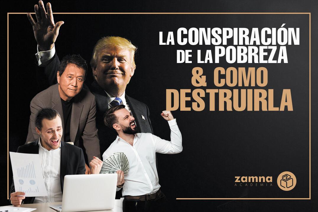 Conferencia: La Conspiración de la pobreza y como destruirla - Robert Kiyozaky & Donald Trump.