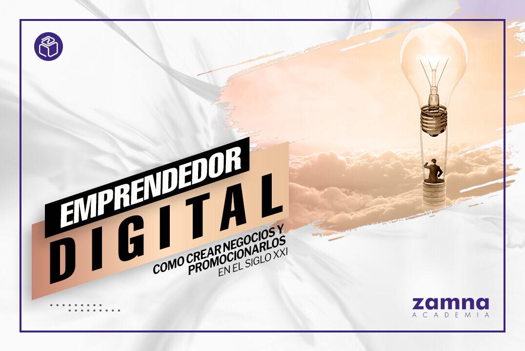Curso: Emprendedor Digital - ¿Cómo ser exitoso en la nueva economía? - Pre-GRABADO