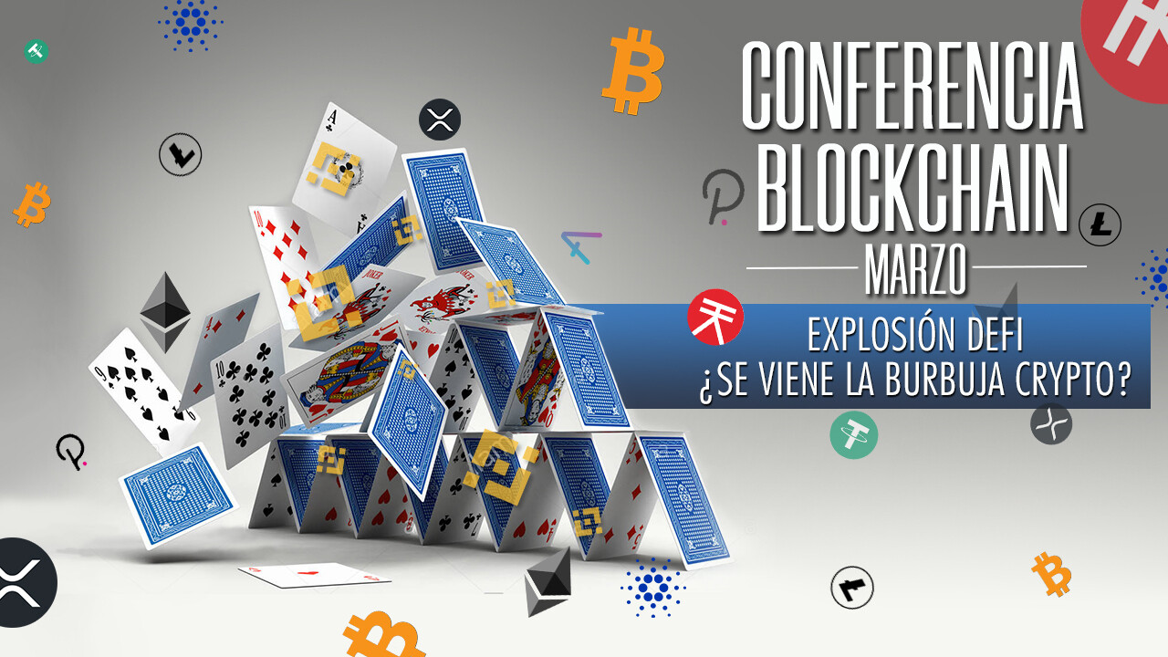 Conferencia Blockchain - 20 de MARZO 2021
