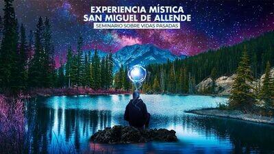 Experiencia Mística en San Miguel de Allende - RESERVA