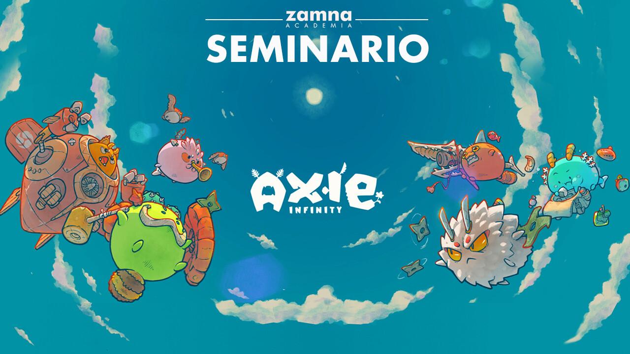 Seminario Axie Infinity