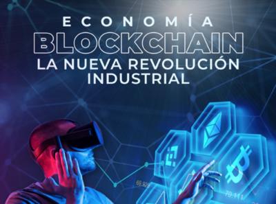 Libro: Economía Blockchain. La Nueva Revolución Industrial.