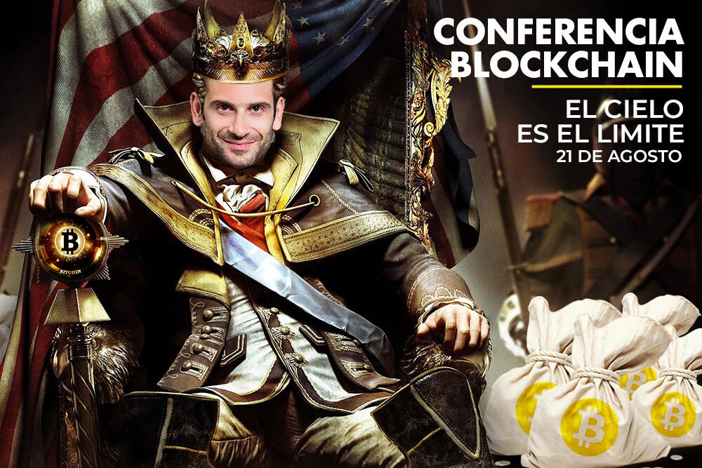 Conferencia Blockchain Agosto - El Cielo es el Limite!