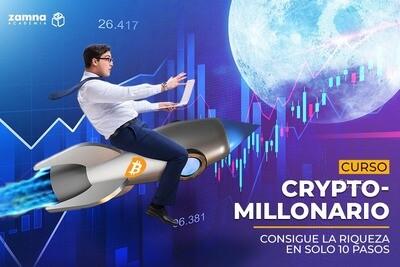 Crypto-Millonario. Consigue la Riqueza en sólo 10 pasos.