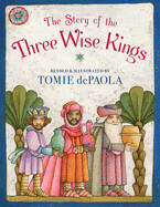 Story of the Three Wise Kings by Tomie dePAola