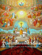 The Illustrated Mass: A Graphic Novel Explanation of the Traditional Latin Mass by Addison Burbank