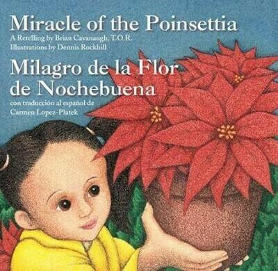 Miracle of the Poinsettia: Miagro de la Flor de Nochebuena retold by Brian Cavanaugh, TOR