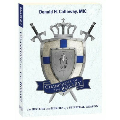 Champions of Rosary by Donald Calloway