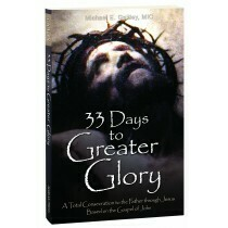 33 Days to Greater Glory by Michael Gaitley