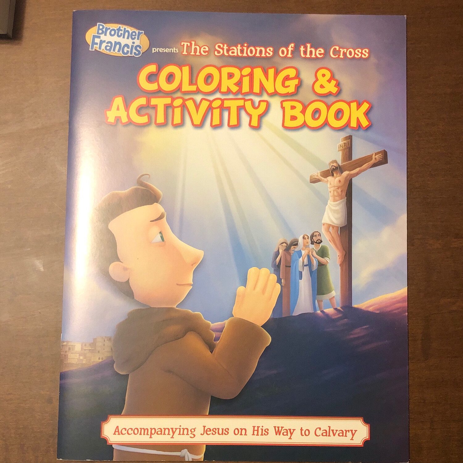 The Stations of the Cross Coloring and Activity Book: Brother Francis