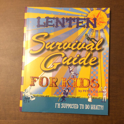 Lenten Survival Guide for Kids