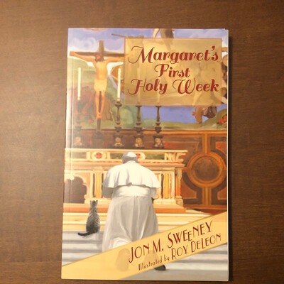 Margarets First Holy Week