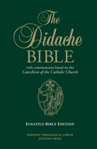The Didache Bible RSV: With commentaries based on the Catechism of the Catholic Church