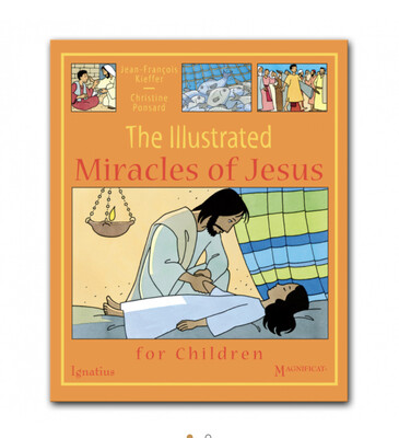 The Illustrated Miracles of Jesus by Jean-Francois Kieffer