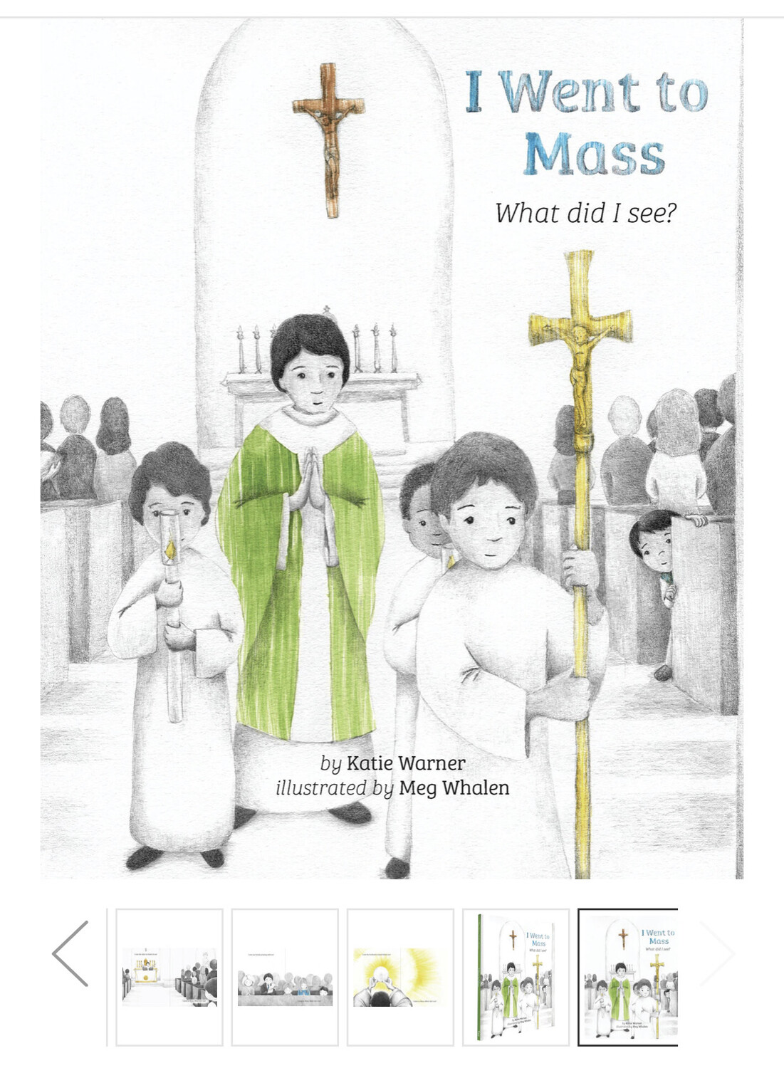 I Went to Mass: What Did I see by Katie Warner