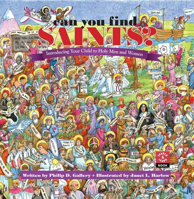 Can You Find the Saints? Introducing your child to Holy amen and Women