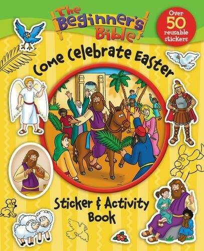 Beginners Bible: Come Celebrate Easter