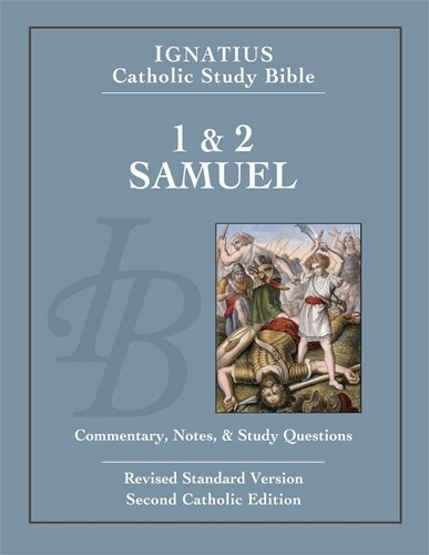 Ignatius Catholic Study Bible 1 & 2 Samuel