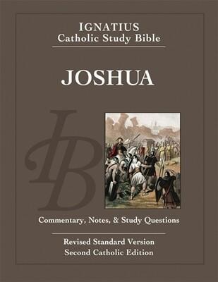 Ignatius Catholic Study Bible: Joshua