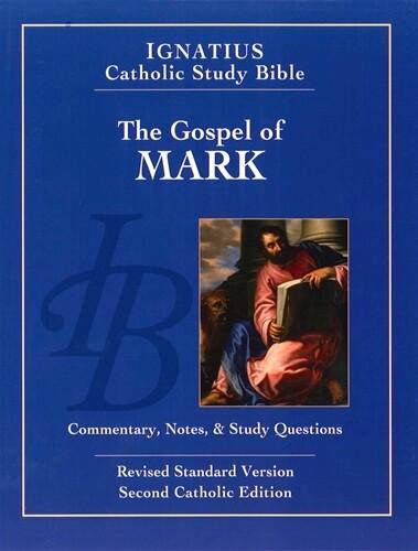 Ignatius Catholic Study Bible: The Gospel According to Mark (2nd Ed.)